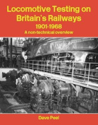 Locomotive Testing on Britain's Railways, 1901-1968