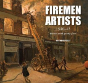 FIremen Artists: 1940-45