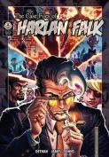 The Case Files of Harlan Falk