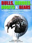 Bulls, Birdies, Bogeys and Bears