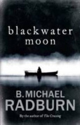 Blackwater Moon