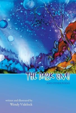 The Dark Gnu and Other Poems: Deluxe Edition