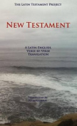 The Latin Testament Project New Testament
