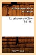 La Princesse de Cleves  [FRE]