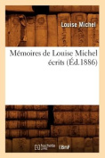 Memoires de Louise Michel Ecrits  [FRE]