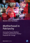 Motherhood in Patriarchy