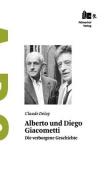 Alberto Und Diego Giacometti [GER]