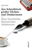Am Schreibtisch Grosser Dichter Und Denkerinnen [GER]