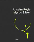 Anselm Reyle: Mystic Silver