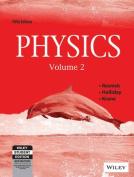 Physics (Volume - 2)