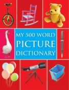 My 500 Word Picture Dictionary