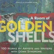 A Room of Golden Shells