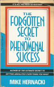 The Forgotten Secret to Phenomenal Success