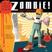 Fold Your Own Zombie 2014 Activity Wall Calendar