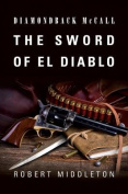 The Sword of El Diablo