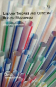 Literary Theories and Criticism Beyond Modernism