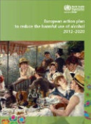 European Action Plan to Reduce the Harmful Use of Alcohol 2012-2020  [Audio]