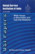 Water Issues in Sino- Indian & Indo - Pak Relations