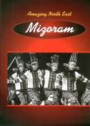 Amazing North East-Mizoram