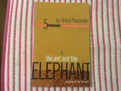 The Ant and the Elephant - Leadership for the Self