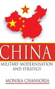China Military Modernisation and Strategy