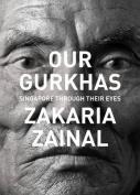 Our Gurkhas