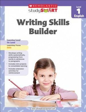 Scholastic Study Smart Writing Skills Builder Level 1 (Scholastic Study Smart)