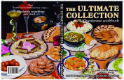 The Ultimate Collection - A Vegetarian Cookbook