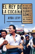 El Rey de Cocaina [Spanish]