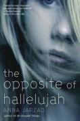 The Opposite of Hallelujah