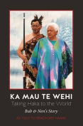 Ka Mau Te Wehi