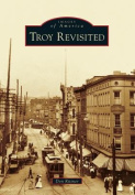 Troy Revisited (Images of America