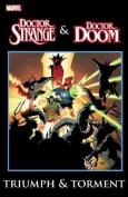 Dr. Strange & Dr. Doom  : Triumph & Torment