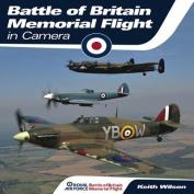 Royal Air Force Battle of Britain Memorial Flight in Camera
