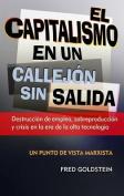 El Capitalismo En Un Callejon Sin Salida [Spanish]