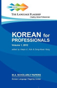 Korean for Professionals Volume 1 [KOR]