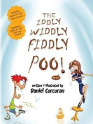 The Iddly Widdly Fiddly Poo!