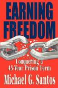 Earning Freedom
