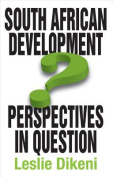 South African Development Perspectives in Question