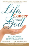 Life, Cancer and God