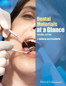 Dental Materials at a Glance, Second Edition