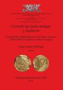 Conimbriga tardo-antigua y medieval : Excavaciones arqueologicas en la domus tancinus (2004-2008) (Condeixa-a-Velha, Portugal)  [Spanish]