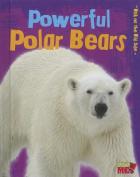 Powerful Polar Bears (Read Me!