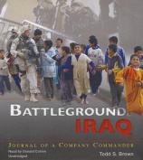 Battleground Iraq [Audio]
