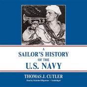 A Sailor's History of the U.S. Navy [Audio]