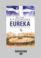 Eureka [Large Print]