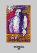 Beware the Solitary Drinker  [Large Print]