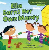 Ella Earns Her Own Money (Cloverleaf Books