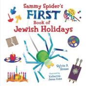 Sammy Spider's First Book of Jewish Holidays [Board Book]