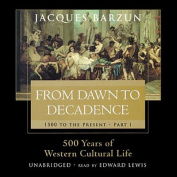From Dawn to Decadence [Audio]